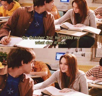 On October 3rd, he asked me what day it was…